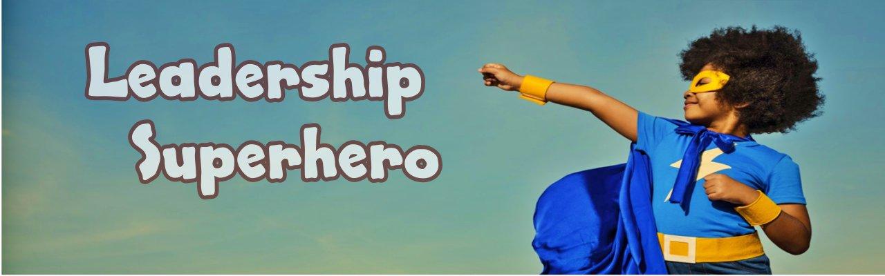 Leadership Superhero